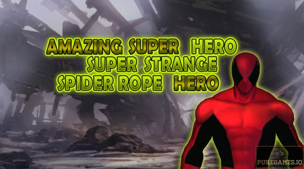 Download Amazing Super Hero: Super Strange Spider Rope Super Hero MOD APK - For Android/iOS 8