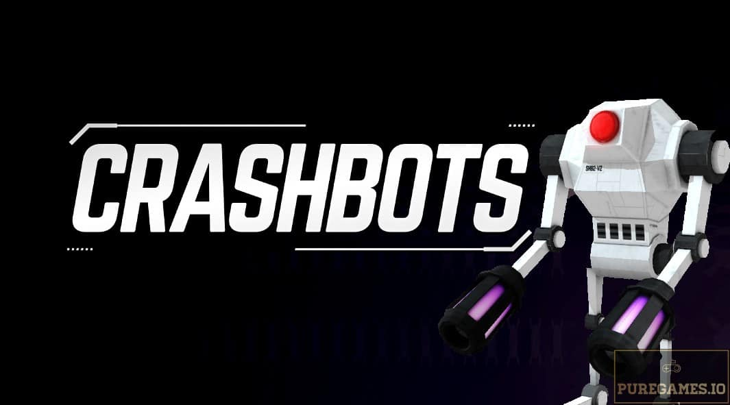 Download Crashbots MOD APK - For Android/iOS 13