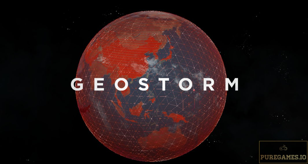 Download Geostorm MOD APK - For Android/iOS 11