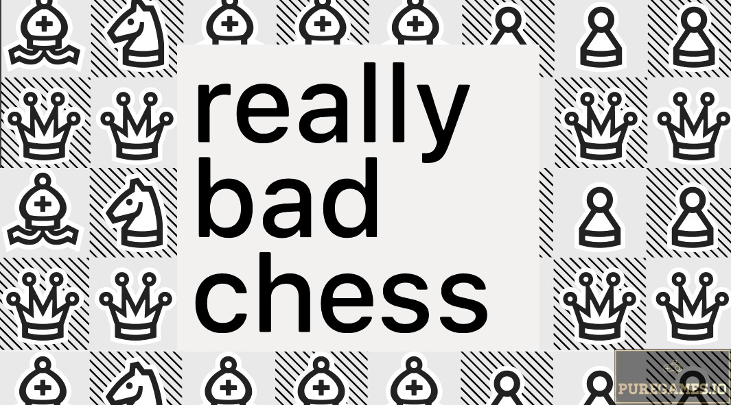 Download Really Bad Chess MOD APK - For Android/iOS 13
