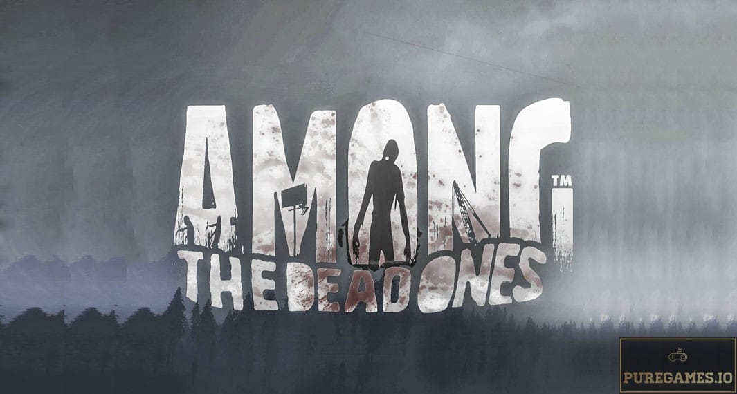 Download Among The Dead Ones MOD APK - For Android/iOS 6