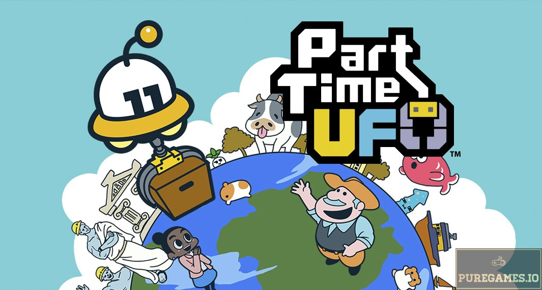 Download Part Time UFO MOD APK - For Android/iOS 5