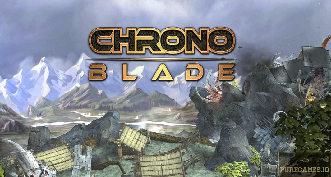 Download ChronoBlade APK - For Android/iOS 10