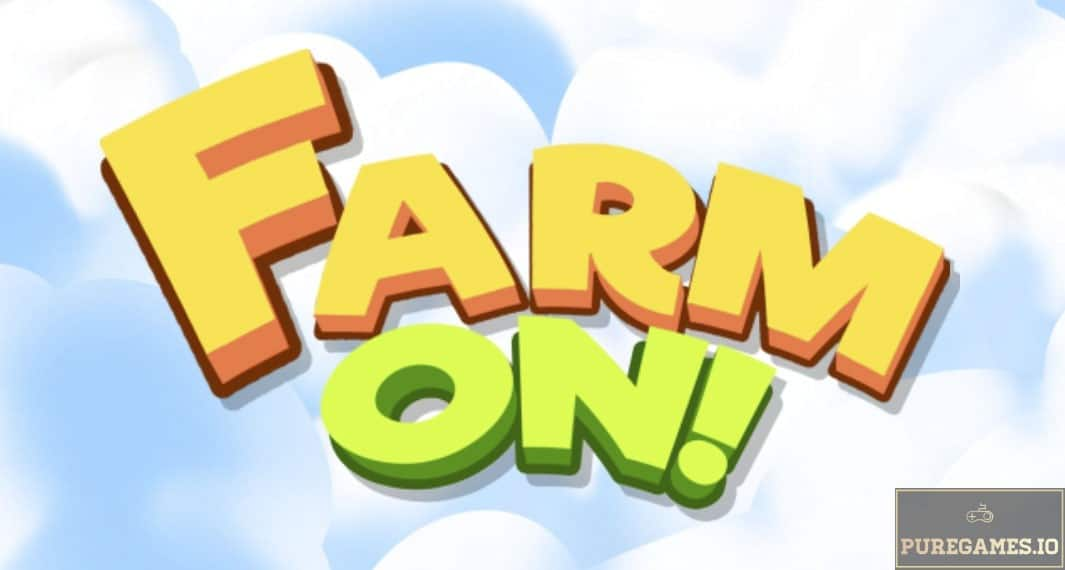 Download Farm On! APK - For Android/iOS 11