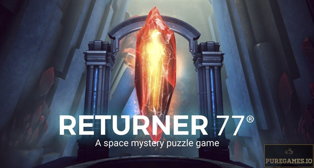 Download Returner 77 APK - For Android/iOS 9