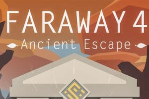 Download Faraway 4 : Ancient Escape APK - For Android/iOS 8