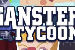 Download Ganster Tycoon APK - For Android/iOS 9