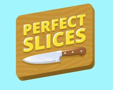 Download Perfect Slices - For Android/iOS 9