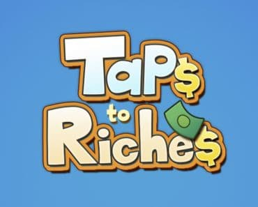 Download Taps To Riches - For Android/iOS 3