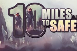 10 Miles to Safety review - A Thrilling Rush 12