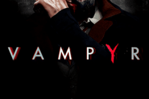 Vampyr review - Beautiful but Soulless 12