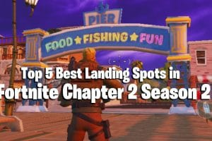 Top 5 Best Landing Spots in Fortnite Chapter 2 Season 2 6