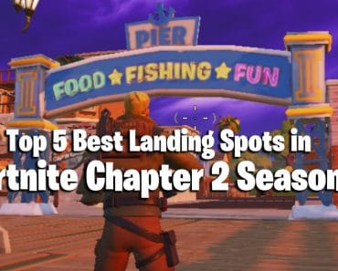 Top 5 Best Landing Spots in Fortnite Chapter 2 Season 2 13