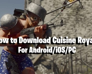 How to download Cuisine Royale for Android/iOS/PC 2