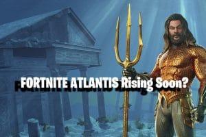 Fortnite Update: Is Fortnite Atlantis Rising Soon? 9