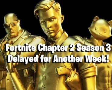 Fortnite Update: Fortnite Chapter 2 Season 3 Delayed for Another Week! 5