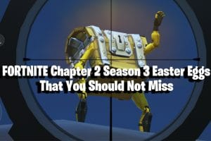 Fortnite Easter Eggs For Chapter 2 Season 3 That You Should Not Miss 5