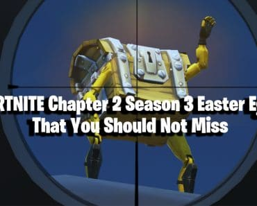 Fortnite Easter Eggs For Chapter 2 Season 3 That You Should Not Miss 2