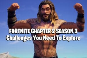 ALL Fortnite Chapter 2 Season 3 Challenges You Need To Explore 10
