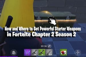 How and Where to Get Powerful Starter Weapons in Fortnite Chapter 2 Season 2 13